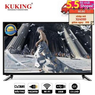 (Giá Tuột Dốc ) Smart Tivi cường lực Kuking 32inch UHD 4K WIFI DVB T2