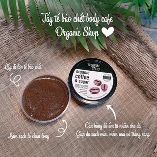 Hình ảnh Tẩy Tế Bào Chết Toàn Thân Organic Shop Organic Coffee & Sugar Body Scrub 250ml (Hương Cafe)-3