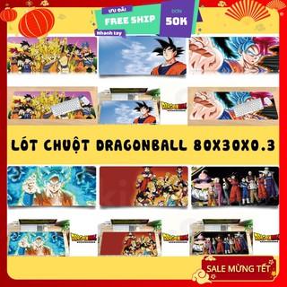 [FREESHIP – CLIP THẬT] Miếng Lót Chuột, Pad chuột, Bàn di chuột DRAGON BALL CHẤT gaming văn phòng full size