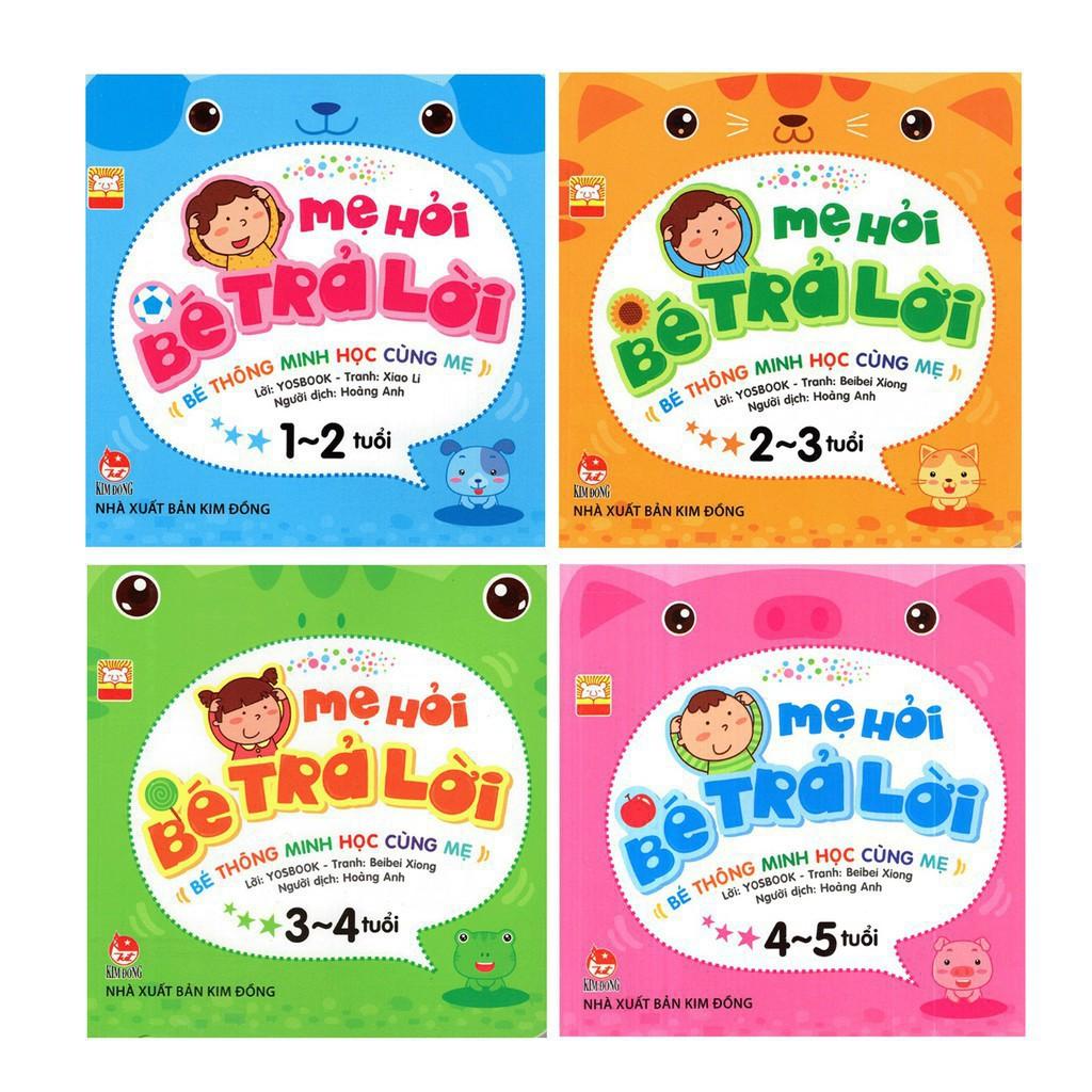 Sách - Mẹ hỏi bé trả lời (Bộ 4 quyển) Kim Đồng - Tái bản 2019(1-2 tuổi)