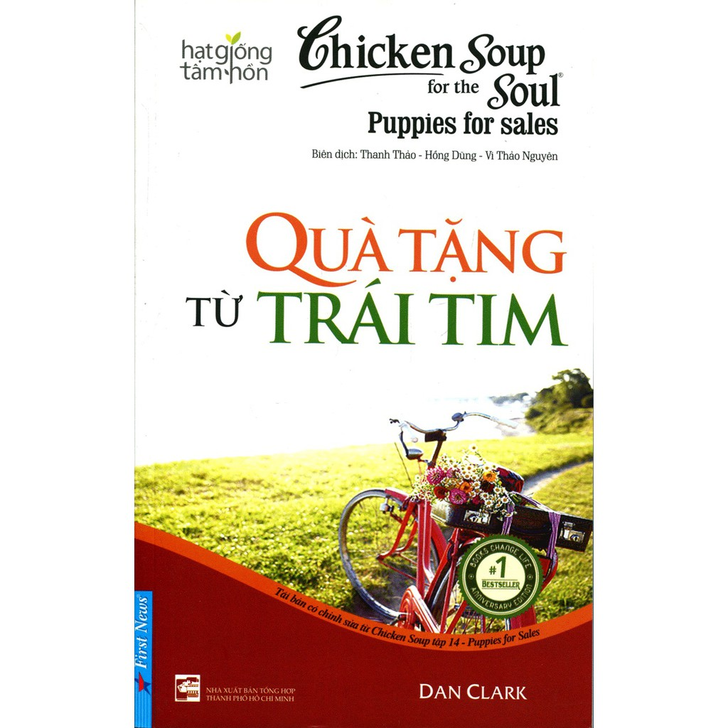 Chicken Soup For The Soul (Tập 14) - Quà Tặng Từ Trái Tim
