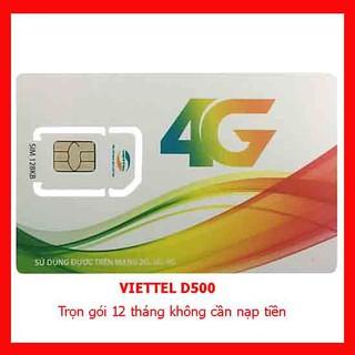{Đủ Tháng} Sim 4G Viettel D500 Và D900 Trọn Gói 1 Năm