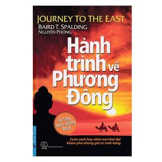 Sách - Hành Trình Về Phương Đông (Bìa Mềm) - 8935086848203