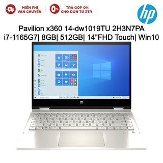 "Laptop HP Pavilion x360 14-dw1019TU 2H3N7PA i7-1165G7| 8GB| 512GB| OB| 14""FHD Touch
