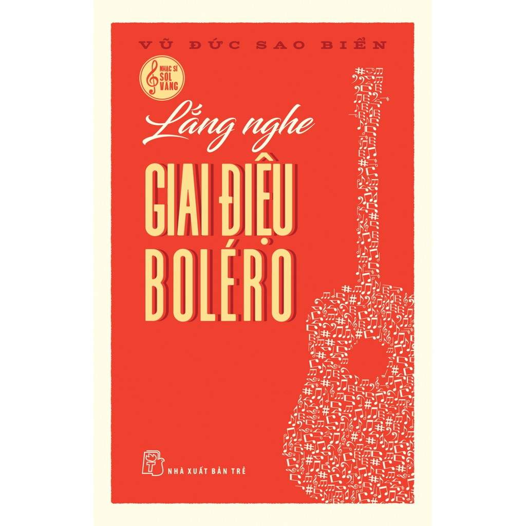 Sách-Lắng nghe giai điệu Boléro