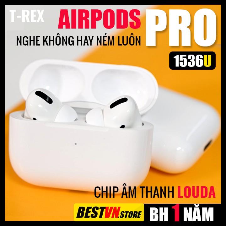Tai Nghe AIRPODS PRO Hổ Vằn, Cảm Biến Chip Âm Thanh LOUDA 2.0, Chống Ồn, Định Vị, Đổi Tên.