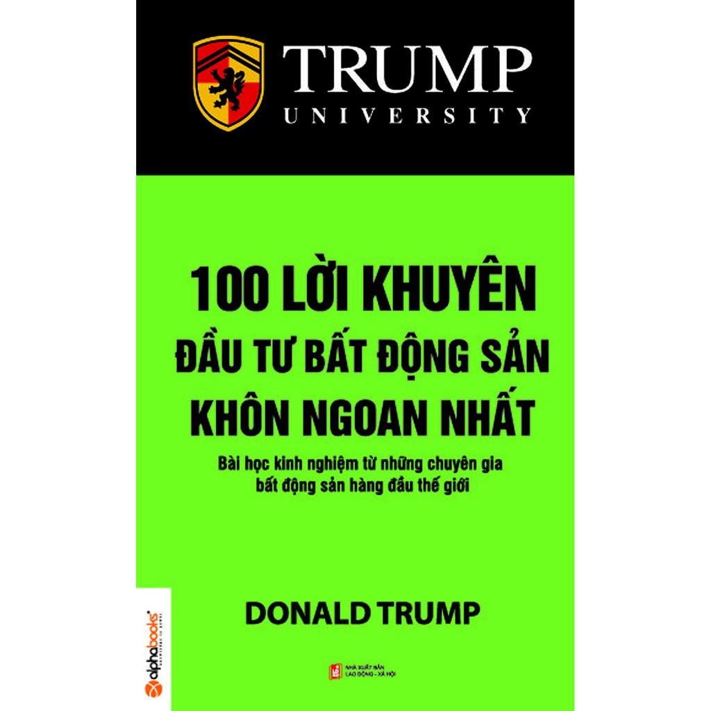Sách - Trump - 100 Lời Khuyên Đầu Tư Bất Động Sản Khôn Ngoan Nhất - 8935251408287
