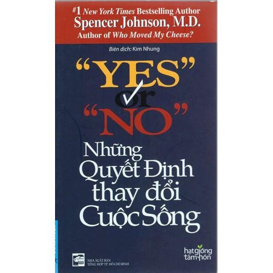 Sách - Yes Or No Những Quyết Định Thay Đổi Cuộc Sống (Tái Bản) - 8935086837863