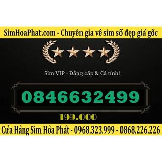 Bán Sim Số Đẹp Vinaphone 0846632499 Giá 199.000