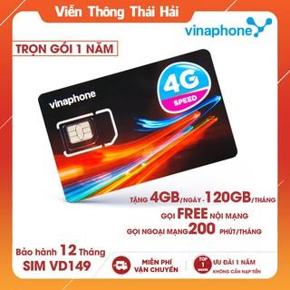 Sim 4G Vina VD149 Tặng 4GB/Ngày Gọi 200 Phút Ngoại Mạng ( Free 12 Tháng )