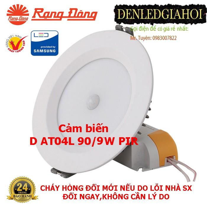 Đèn Led âm trần downlight cảm biến 9W Rạng Đông, Model D AT04L 110/9W PIR