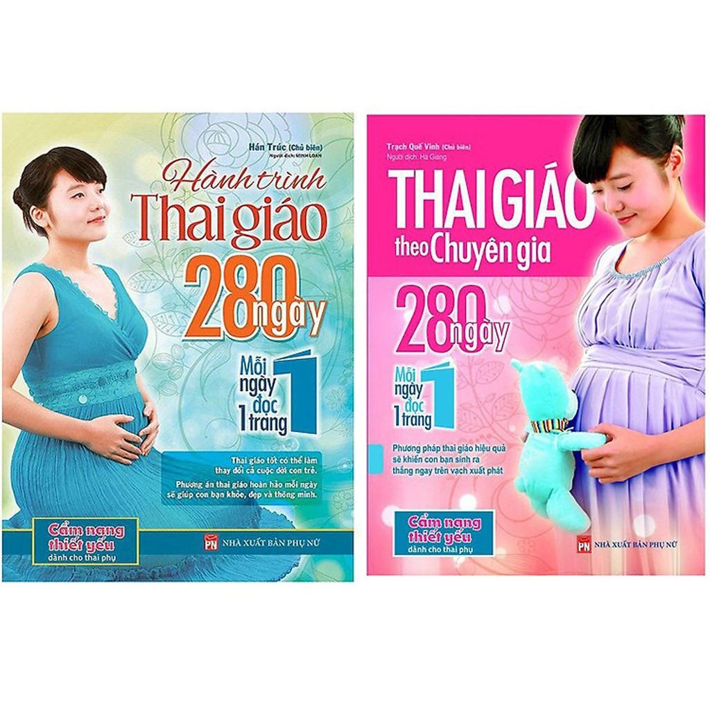 Sách - Combo 2 Cuốn: Thai Giáo Theo Chuyên Gia Và Hành Trình Thai Giáo 280 Ngày Mỗi Ngày Đọc 1 Trang