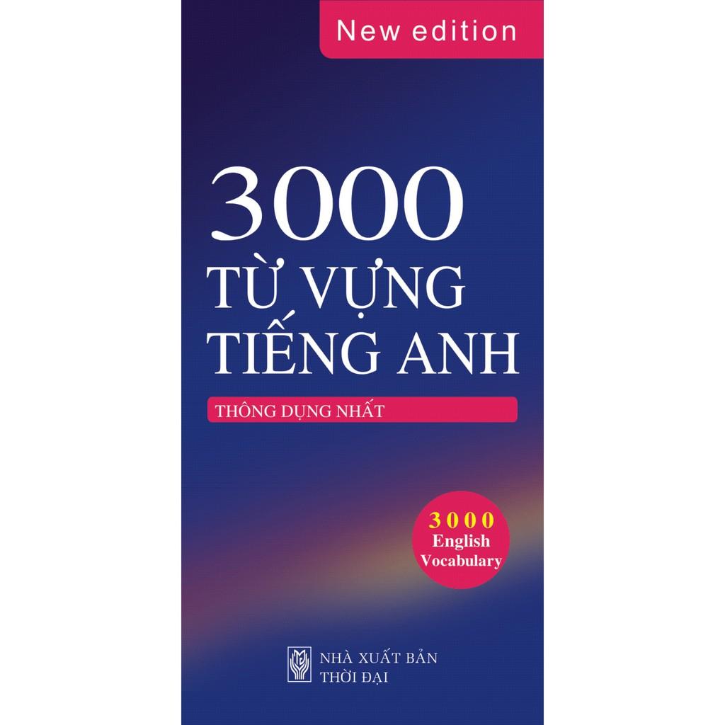 [Sách] 3000 Từ Vựng Tiếng Anh Thông Dụng Nhất