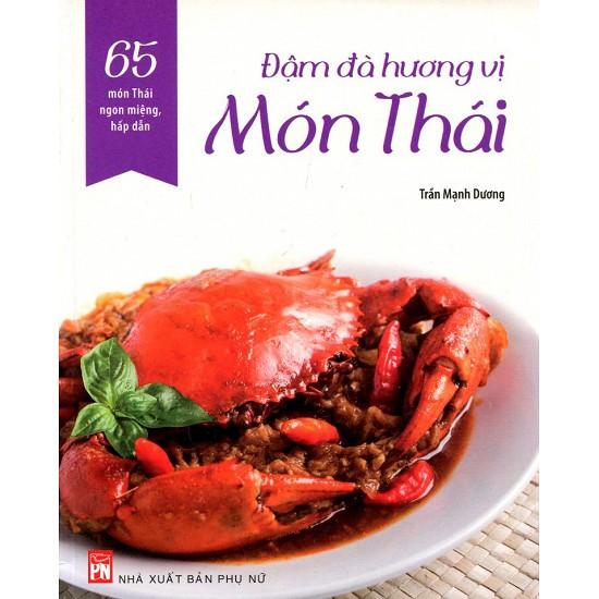 Sách - Đậm Đà Hương Vị Món Thái - 9786045632260