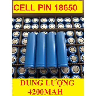 Cell Pin 18650 4200mAh SIÊU BỀN dung lượng chuẩn dùng cho quạt MINI đèn pin tông đơ cắt tóc, chế tạo pin dự phòn