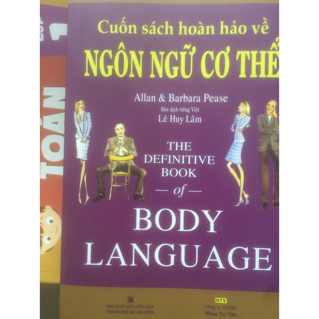 sách- Cuốn Sách Hoàn Hảo Về Ngôn Ngữ Cơ Thể - Body Language