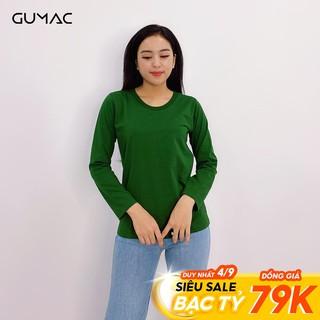 """Áo thun tay dài basic GUMAC AT11856 giá chỉ còn <strong class=""""price"""">7.900.000.000đ</strong>"""