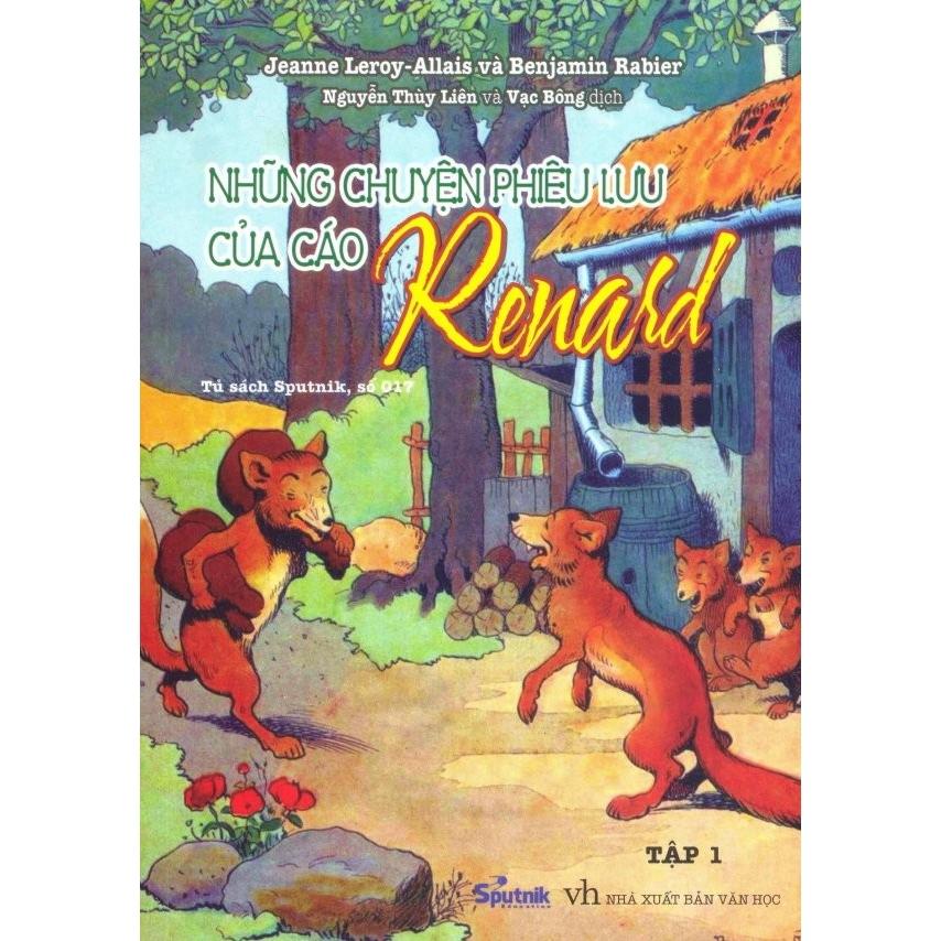 Sách - Những Chuyện Phiêu Lưu Của Cáo Renard - Tập 1