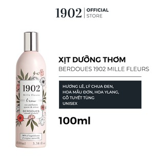 Xịt Dưỡng Thơm Berdoues 1902 Mille Fleurs 100ml thumbnail