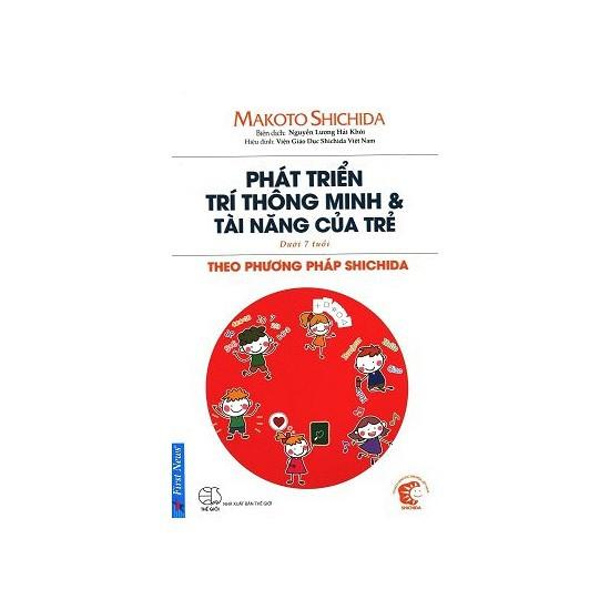 Sách - Phát Triển Trí Thông Minh & Tài Năng Của Trẻ Theo Phươgng Pháp Shidachi (Dưới 7 Tuổi)