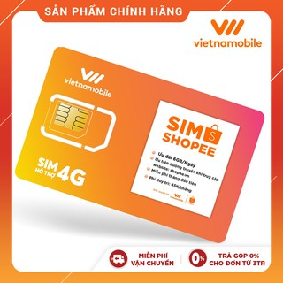 [Miễn Phí 1 Tháng] Sim Data 6GB/ngày - 180 GB/tháng Độc Quyền VIETNAMOBILE - SHOPEE