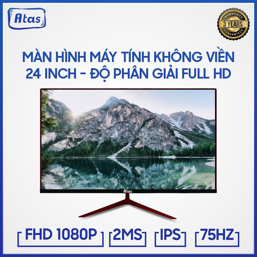 Màn Hình Máy Tính Gaming ATAS 24 Inch – Full HD 1080 - Tấm nền IPS - Tần số quét 75HZ