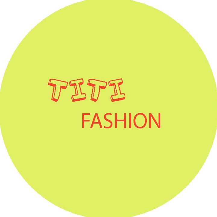 TITI FASHION