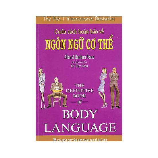 Sách - Cuốn Sách Hoàn Hảo Về Ngôn Ngữ Cơ Thể - Body Language (Tái Bản)