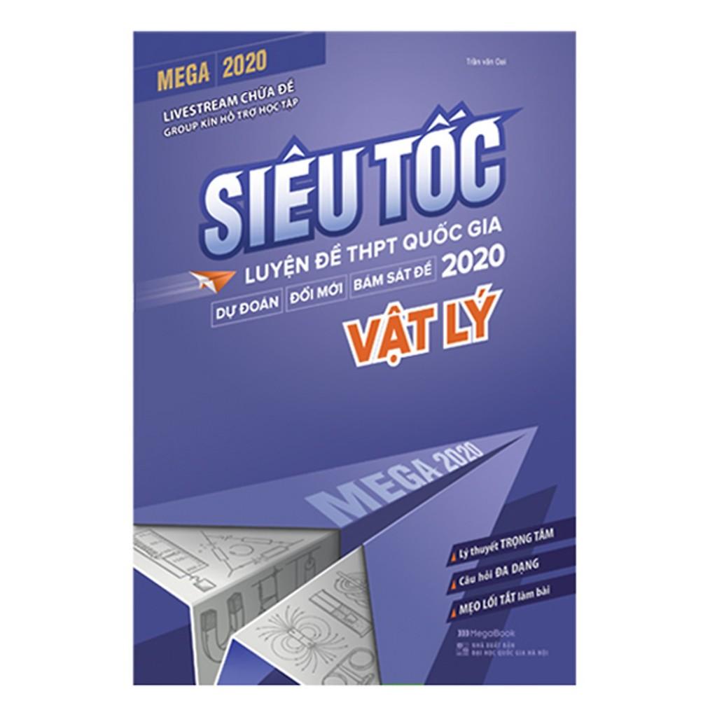 Sách - Mega 2020 siêu tốc luyện đề THPT Quốc gia 2020 Vật lý ...