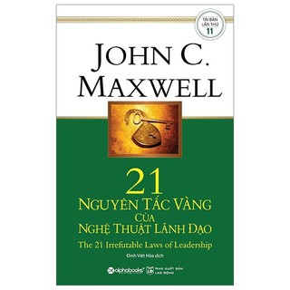 Sách - 21 Nguyên Tắc Vàng Của Nghệ Thuật Lãnh Đạo 129K