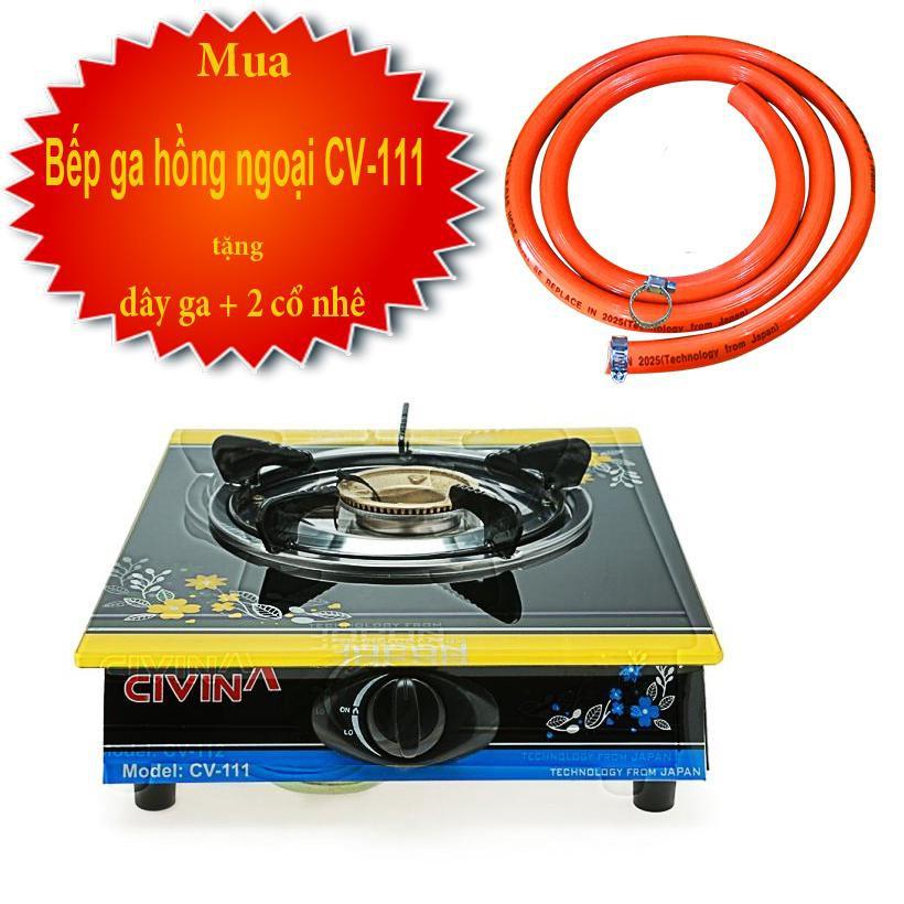Bếp ga đơn chén đồng cao cấp Civina CV-111 tặng kèm dây dẫn ga 3 lớ dài 1,4m + 2 cổ nhê Inox 304 cao cấp