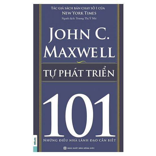 Tự Phát Triển 101 – Những Điều Nhà Lãnh Đạo Cần Biết