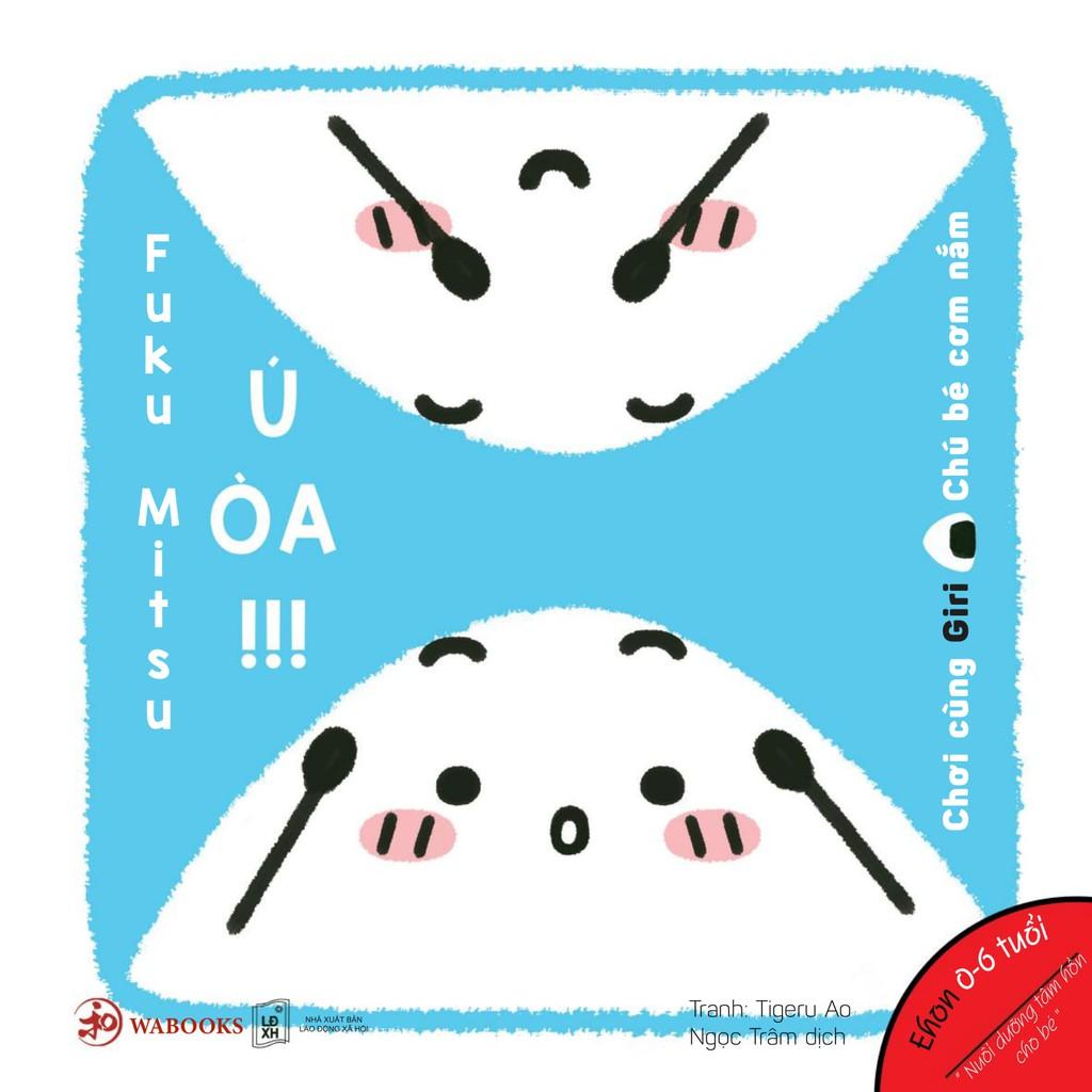 Sách Ehon - Ú òa - Ehon Nhật Bản dành cho bé từ 0 - 6 tuổi