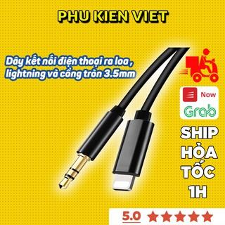 Dây Kết Nối iphone Ra Loa 1 Đầu Lightning Và 1 Cổng tròn 3.5 chính hãng AUX Bảo hành 6 tháng - Phụ Kiện Việt
