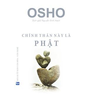Osho - Chính Thân Này Là Phật