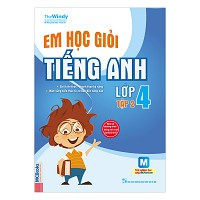 Em Học Giỏi Tiếng Anh Lớp 4 (Tập 2)
