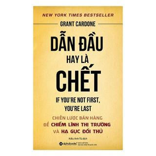 Sách - Dẫn đầu hay là chết | Shopee Việt Nam