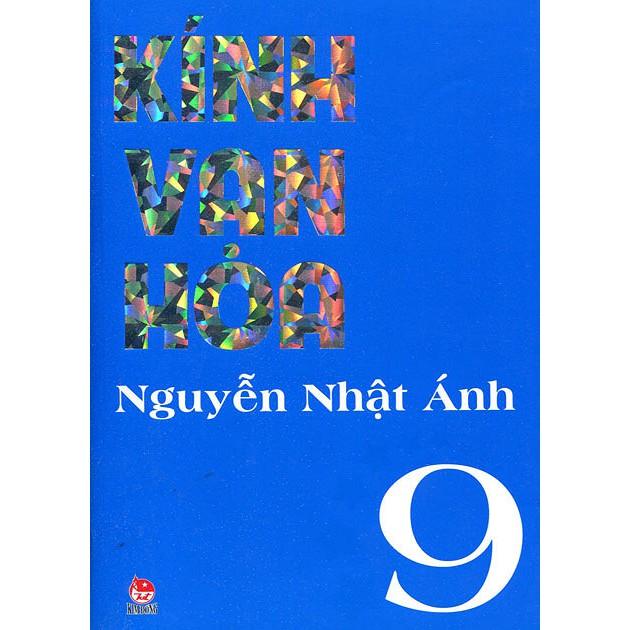 Sách Kính Vạn Hoa - Tập 9 - Tác giả: Nguyễn Nhật Ánh