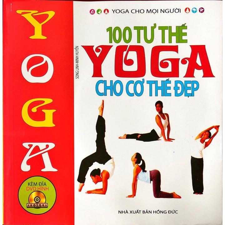 [Mã BMHOT88 giảm 15% đơn 99k] SÁCH - SÁCH - 100 tư thế yoga cho cơ thể đẹp (Kèm CD)