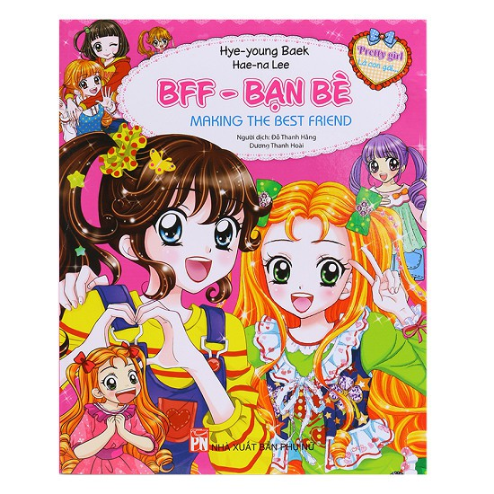 Sách - Pretty Girl - BFF - Bạn Bè: Making The Best Friend - 3100013310657