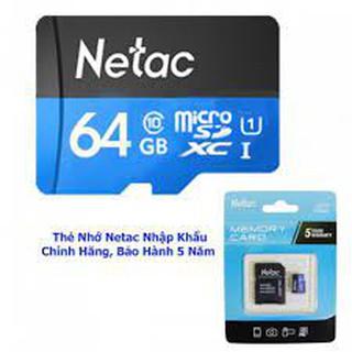 Thẻ nhớ chính hãng NETAC 32GB & 64GB Micro SD Class 10 LOẠI XỊN ĐỦ GB