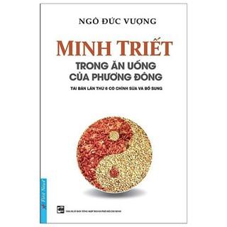 Sách - Minh triết trong ăn uống của phương Đông - First News