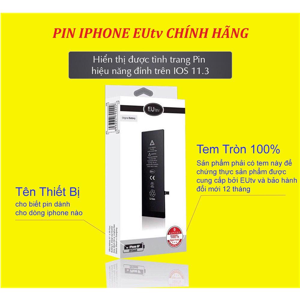 Pin iPhone EUtev chính hãng (xuất khẩu EU)- Pin iPhone 4S/5/5S/SE/6/6S/6plus/6splus/7/7plus/8/8plus/X/Xs/Xsmax