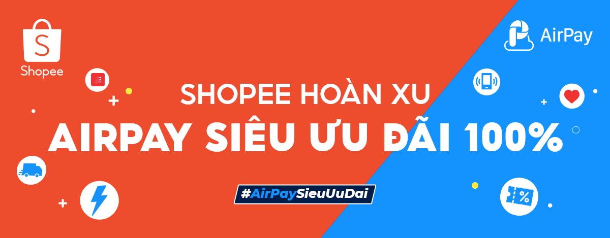 Airpay siêu ưu đãi - Shopee