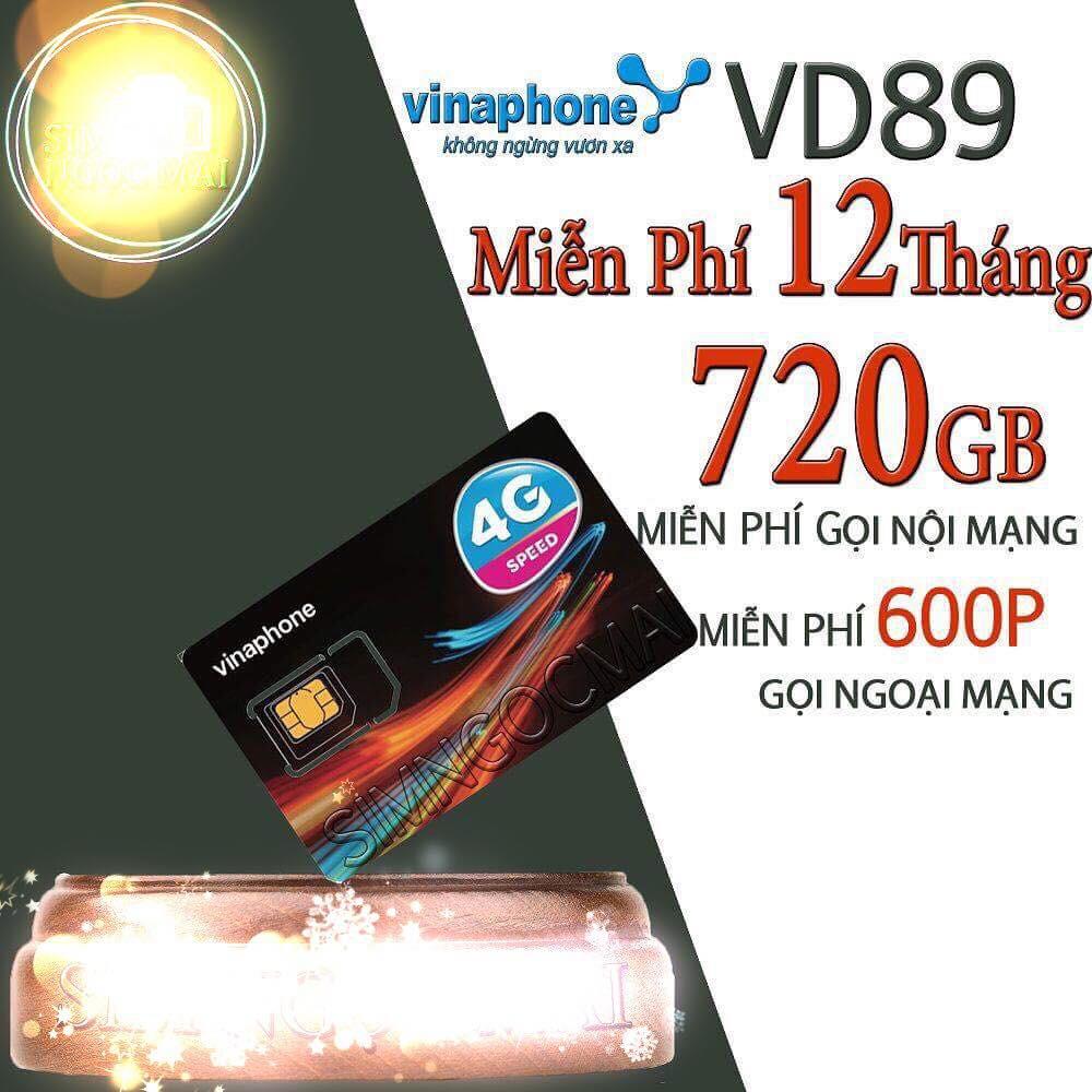 SIM 4G VINA vd89 12 THÁNG KM 720gb/12T  gọi nội mang FREE và 600p ngoại mạng không cần nạp tiền