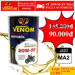 Nhớt Lon Tổng Hợp VENOM 20W50 1000ml Nhập Khẩu - VENOM FULLY SYNTHETIC OIL SN MA2 - Made in UAE