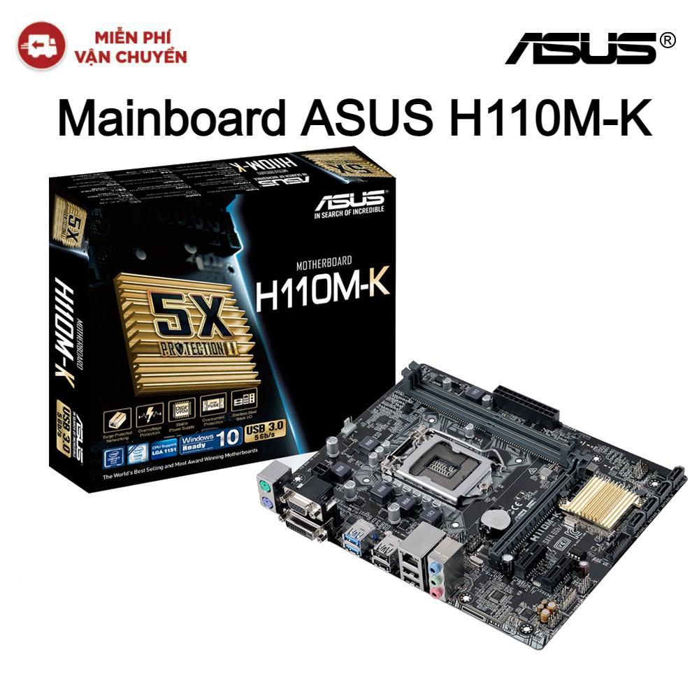 [Mã ELMALL300 giảm 7% đơn 500K] Mainboard MB ASUS H110M-K - Hàng chính hãng new 100%