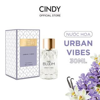 Nước hoa Cindy Bloom Urban Vibes 30ml chính hãng thumbnail