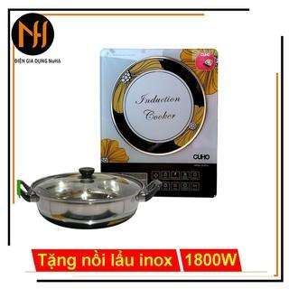 Bếp Điện Từ CuHo CH-BT16 tặng kèm nồi lẩu, xuất xứ thương hiệu Malaysia, công suất 1800w