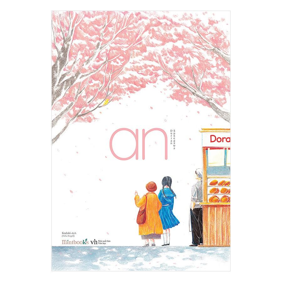[ Sách ] An (Tặng Kèm Bookmark Tiệm Bánh Dorayaki ) - 2932761 , 1057328584 , 322_1057328584 , 96000 , -Sach-An-Tang-Kem-Bookmark-Tiem-Banh-Dorayaki--322_1057328584 , shopee.vn , [ Sách ] An (Tặng Kèm Bookmark Tiệm Bánh Dorayaki )